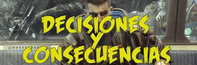 decisiones y consecuencias de cyberpunk 2077