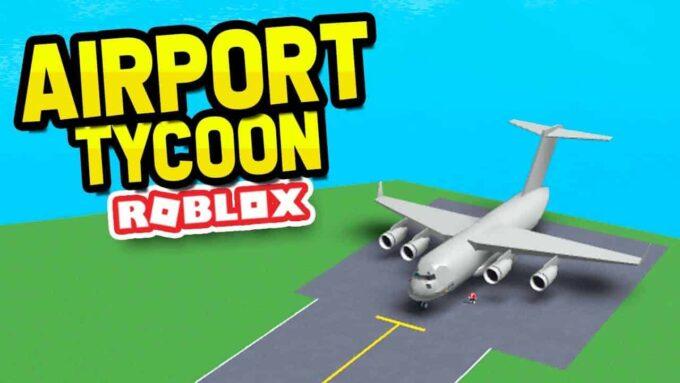 Roblox Airport Tycoon - Lista de Códigos (Octubre 2021)