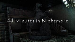 44 Minutes in Nightmare Guía completa sobre el progreso y la escapada