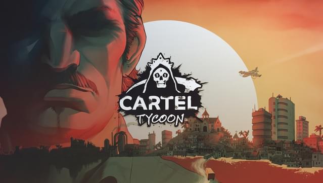 Cartel Tycoon Guía básica para los nuevos jugadores