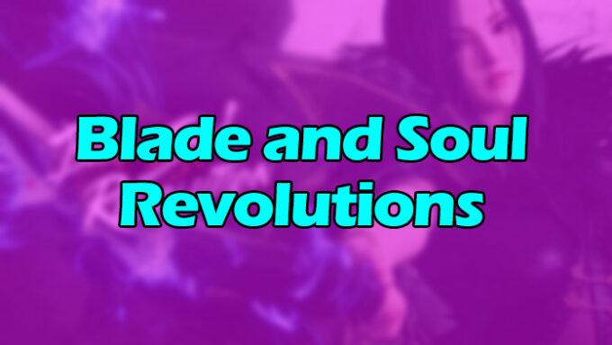 Blade and Soul Revolution - Lista de Códigos (Septiembre 2021) 1