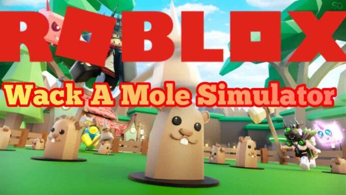 Roblox Wack a Mole Simulator - Lista de Códigos Abril 2021