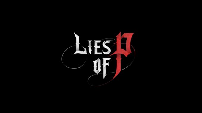 Lies of P , un Souls de Pinocho que promete mucho
