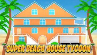 Roblox Super Beach House Tycoon - Lista de Códigos Octubre 2021