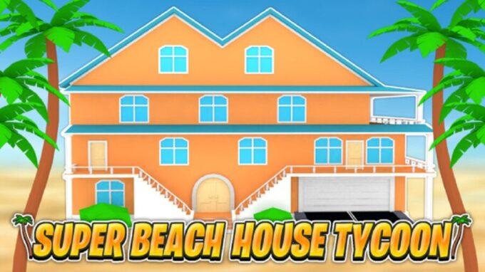 Roblox Super Beach House Tycoon - Lista de Códigos Junio 2021
