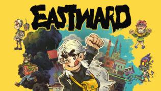 Cuánto tiempo dura Eastward